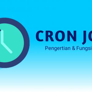 Pengertian Cron Job dan Fungsinya