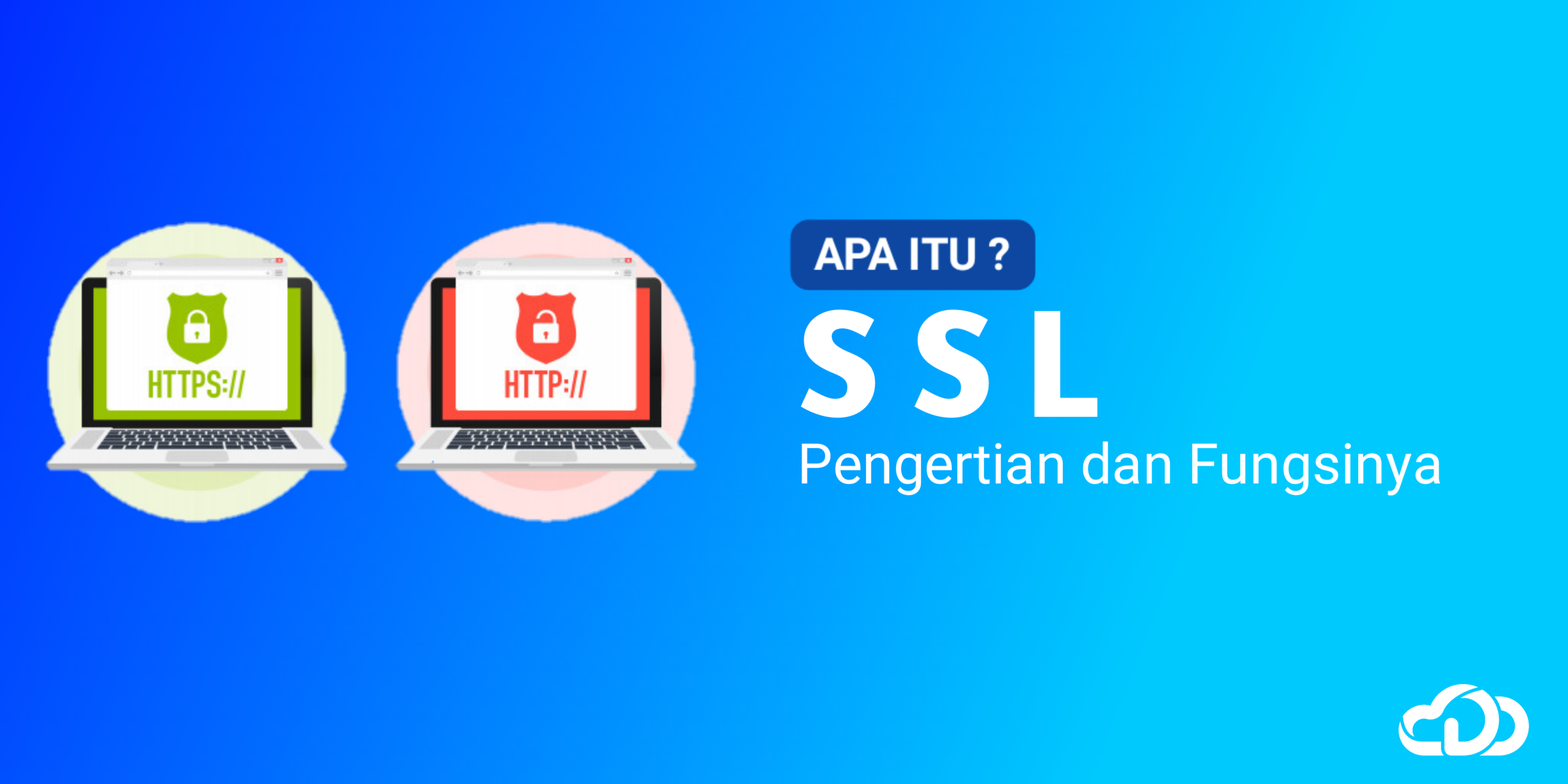 Pengertian dan Fungsi SSL (Secure Socket Layer)